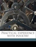 Practical Experience with Poultry af George M. Davenport