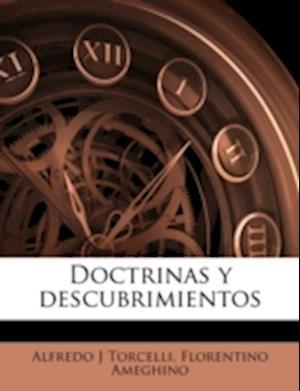 Doctrinas y Descubrimientos af Florentino Ameghino, Alfredo J. Torcelli