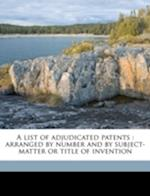 A List of Adjudicated Patents af Richard Granville Povey, Lineas Dott Underwood, Carl Adams Richmond