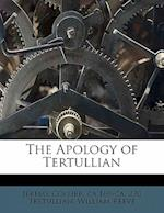 The Apology of Tertullian af Tertullian, William Reeve, Jeremy Collier
