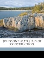 Johnson's Materials of Construction af J. B. Johnson, James Aston, Morton Owen Withey