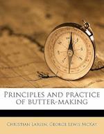 Principles and Practice of Butter-Making af George Lewis Mckay, Christian Larsen