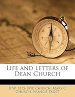 Life and Letters of Dean Church af Richard William Church, Mary C. Church, Francis Paget
