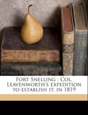 Fort Snelling af Thomas Forsyth, Lyman C. Draper