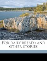 For Daily Bread af Henryk K. Sienkiewicz, Iza Young