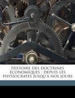 Histoire Des Doctrines Economiques af Charles Rist, Charles Gide