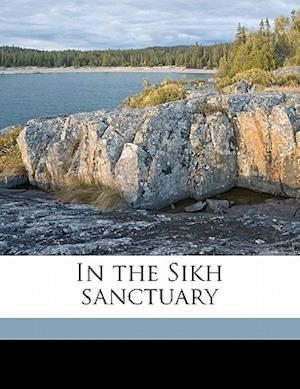 In the Sikh Sanctuary af Thanwardas Lilaram Vaswani