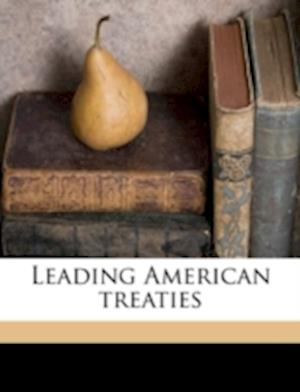 Leading American Treaties af Charles Edward Hill