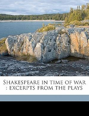 Shakespeare in Time of War af William Shakespeare, Francis Colmer