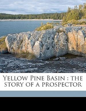 Yellow Pine Basin af Henry G. Catlin