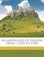 An Anthology of English Prose af Lucy Dale, Annie Barnett