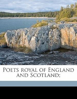 Poets Royal of England and Scotland; af William Bailey Kempling
