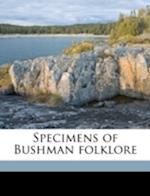 Specimens of Bushman Folklore af Lucy C. Lloyd, W. H. 1827 Bleek