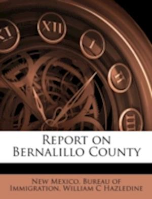 Report on Bernalillo County af William C. Hazledine