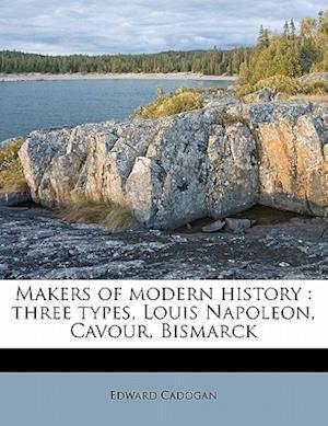 Makers of Modern History af Edward Cadogan