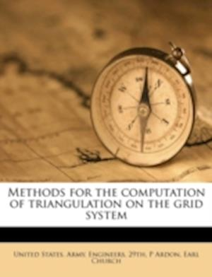 Methods for the Computation of Triangulation on the Grid System af Earl Church, P. Ardon