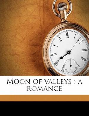 Moon of Valleys af David Whitelaw