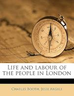 Life and Labour of the People in London Volume 1 af Charles Booth, Jesse Argyle