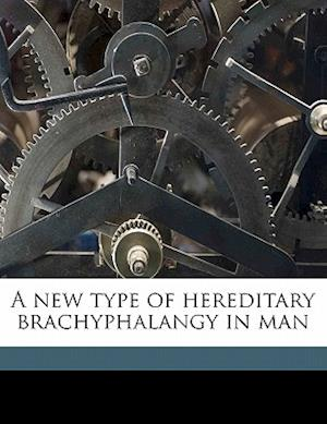 A New Type of Hereditary Brachyphalangy in Man af Christian Wriedt, Otto L. Mohr