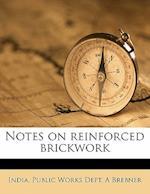Notes on Reinforced Brickwork af A. Brebner