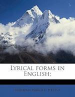 Lyrical Forms in English; af Norman Harold Hepple