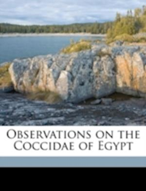 Observations on the Coccidae of Egypt af Wilfrid John Hall