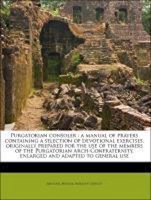 Purgatorian Consoler af Michael M. Ller, Michael Muller, Brixious Queloz