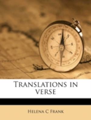 Translations in Verse af Helena C. Frank