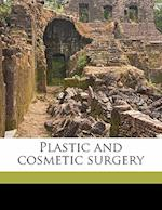 Plastic and Cosmetic Surgery af Frederick Strange Kolle