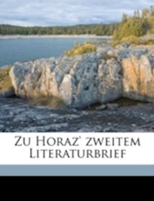 Zu Horaz' Zweitem Literaturbrief af Johann Nepomuk Fischer