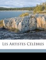 Les Artistes Celebres Volume 3 af G. Dargenty