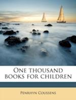One Thousand Books for Children af Penrhyn Coussens