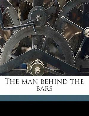 The Man Behind the Bars af Winifred Louise Taylor