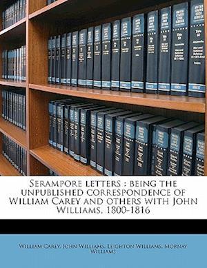 Serampore Letters af Leighton Williams, John Williams, William Carey