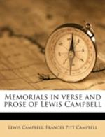 Memorials in Verse and Prose of Lewis Campbell af Lewis Campbell, Frances Pitt Campbell