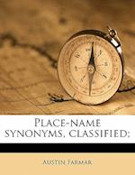 Place-Name Synonyms, Classified; af Austin Farmar