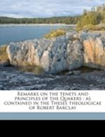 Remarks on the Tenets and Principles of the Quakers af Robert Barclay, Daniel Gittins