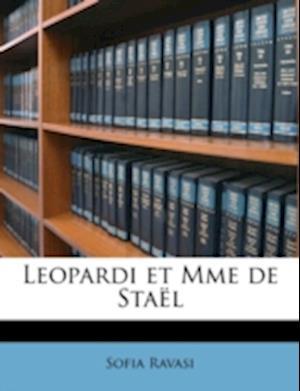 Leopardi Et Mme de Stael af Sofia Ravasi
