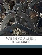 When You and I Remember af Laura Nixon Haynes