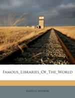 Famous_libraries_of_the_world af Ralph G. Hudson
