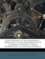 Juan Valjuan, O, Los Miserables af Francisco Tressols, Joaquin Montero Delgado