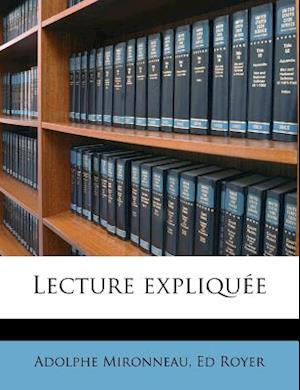 Lecture Expliquee af Adolphe Mironneau, Ed Royer