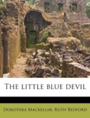 The Little Blue Devil af Ruth Bedford, Dorothea Mackellar