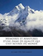 Memoires Et Avantures D'Une Dame de Qualite Qui S'Est Retiree Du Monde af M. L. Lambert