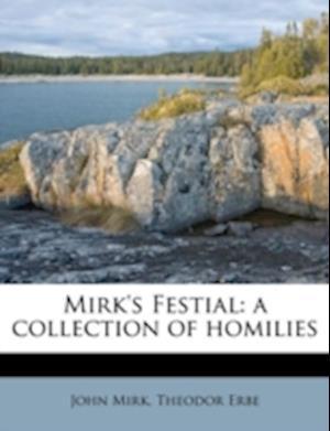 Mirk's Festial af Theodor Erbe, John Mirk