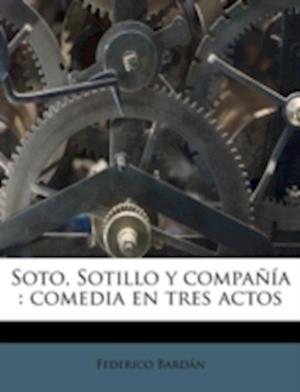Soto, Sotillo y Compania af Federico Bardan, Federico Bard N.