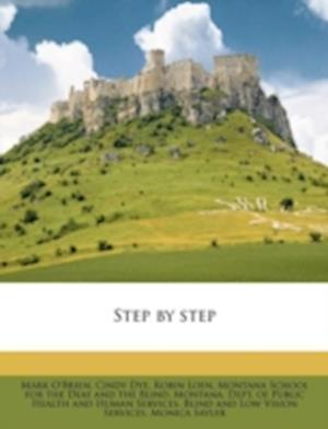 Step by Step af Cindy Dye, Mark O'Brien, Robin Loen