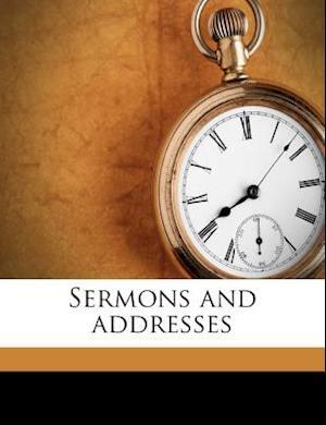 Sermons and Addresses af Henry R. Heywood