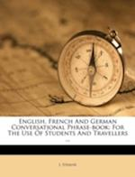English, French and German Conversational Phrase-Book af J. Strause
