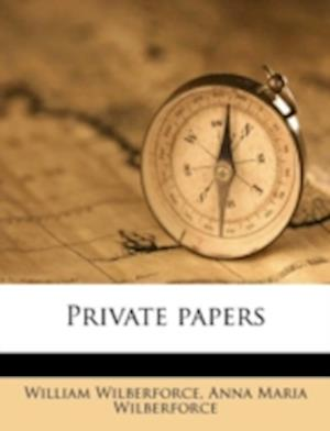 Private Papers af William Wilberforce, Anna Maria Wilberforce